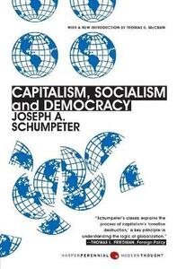 Capitalism, Socialism, And Democracy - Joseph A Schumpeter - cover