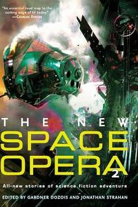 The New Space Opera 2: All-new Stories of Science Fiction Adventure - cover