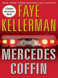 The Mercedes Coffin: A Decker and Lazarus Book - Faye Kellerman - cover