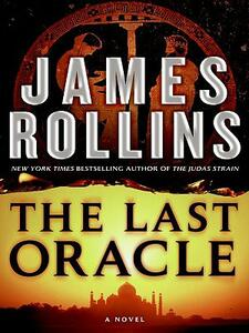 The Last Oracle: A SIGMA Force Novel - James Rollins - cover