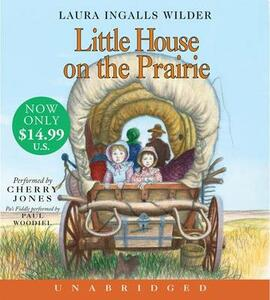 Little House On The Prairie Low Price Unabridged CD - Laura Ingalls Wilder - cover