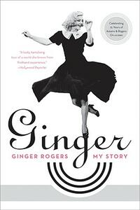 Ginger: My Story - Ginger Rogers - cover