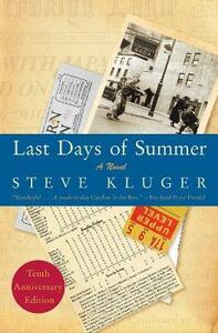 Last Days Of Summer Updated Edition: A Novel - Steve Kluger - cover