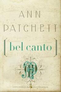 Bel Canto - Ann Patchett - cover
