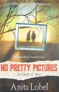 No Pretty Pictures - Anita Lobel - cover