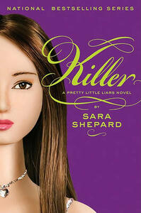 Pretty Little Liars #6: Killer - Sara Shepard - cover