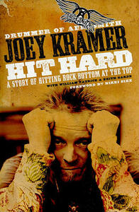 Hit Hard: A Story of Hitting Rock Bottom at the Top - Joey Kramer - cover