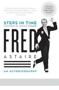 Steps in Time: An Autobiography - Fred Astaire - cover