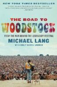 The Road to Woodstock - Michael Lang - cover