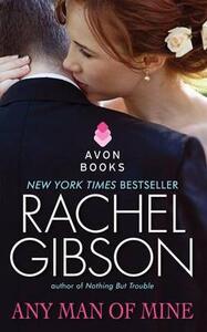 Any Man of Mine - Rachel Gibson - cover