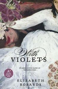 With Violets - Elizabeth Robards - cover