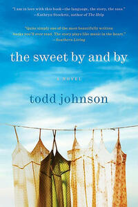 The Sweet by and by - Todd Johnson - cover