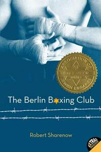 The Berlin Boxing Club - Robert Sharenow - cover