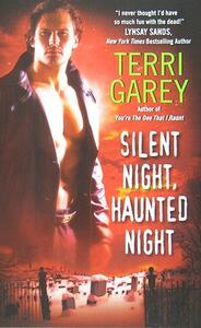 Silent Night, Haunted Night - Terri Garey - cover