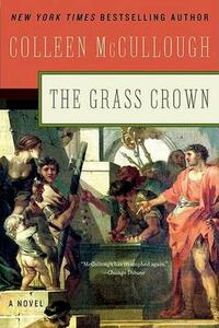 The Grass Crown - Colleen McCullough - cover