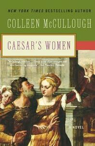 Caesar's Women - Colleen McCullough - cover
