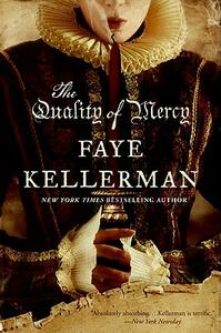 The Quality of Mercy: Celestial Blues: Book Two - Faye Kellerman - cover