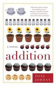 Addition - Toni Jordan - cover