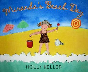 Miranda's Beach Day - Holly Keller - cover