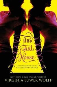 This Full House - Virginia Euwer Wolff - cover