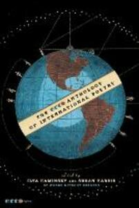 The Ecco Anthology of International Poetry - Ilya Kaminsky,Susan Harris,Words Without Borders - cover