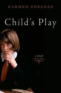 Child's Play - Carmen Posadas - cover