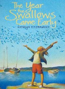The Year the Swallows Came Early - Kathryn Fitzmaurice - cover