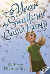 The Year the Swallows Came Early - Kathryn Fitzmaurise - cover