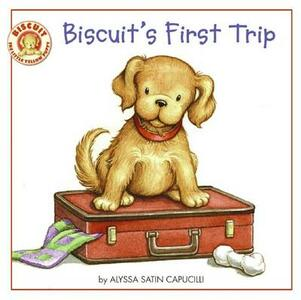 Biscuit's First Trip - Alyssa Satin Capucilli - cover