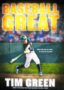 Baseball Great - Tim Green - cover