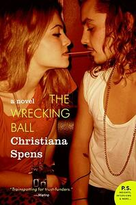 The Wrecking Ball - Christiana Spens - cover