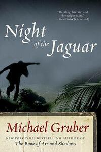 Night of the Jaguar: A Novel - Michael Gruber - cover