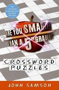 Are You Smarter Than a Fifth Grader? Crossword Puzzles - John Samson - cover