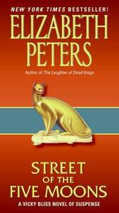 Street of Five Moons: A Vicky Bliss Novel of Suspense - Elizabeth Peters - cover
