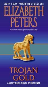 Trojan Gold: A Vicky Bliss Novel of Suspense - Elizabeth Peters - cover
