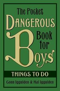 The Pocket Dangerous Book for Boys: Things to Do - Conn Iggulden - cover