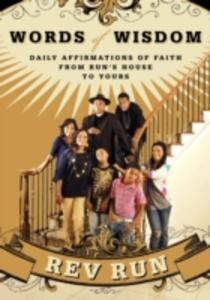 Words Of Wisdom: Daily Affirmations of Faith from Run's House to Yours - Reverend Run - cover