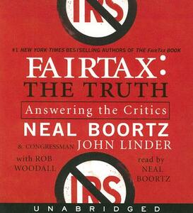 Fairtax: The Truth: Answering the Critics - Neal Boortz - cover