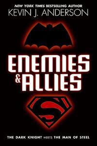 Enemies & Allies - Kevin J Anderson - cover