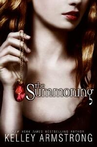 The Summoning - Kelley Armstrong - cover