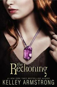 The Reckoning - Kelley Armstrong - cover