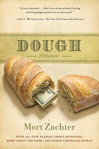 Dough: A Memoir - Mort Zachter - cover