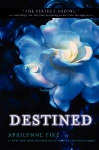 Destined - Aprilynne Pike - cover