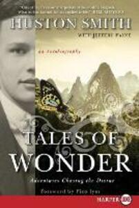 Tales of Wonder: Adventures Chasing the Divine, an Autobiography - Huston Smith - cover