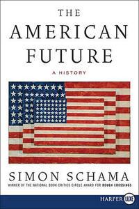 The American Future LP: A History - Simon Schama - cover