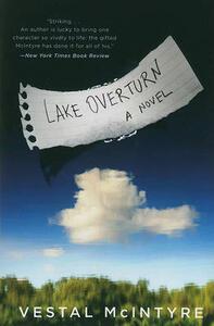 Lake Overturn - Vestal McIntyre - cover