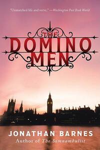 The Domino Men - Jonathan Barnes - cover