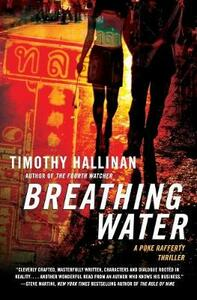Breathing Water: A Poke Rafferty Thriller - Timothy Hallinan - cover