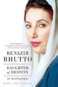 Daughter of Destiny: An Autobiography - Benazir Bhutto - cover