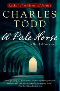 A Pale Horse: A Novel of Suspense - Charles Todd - cover
